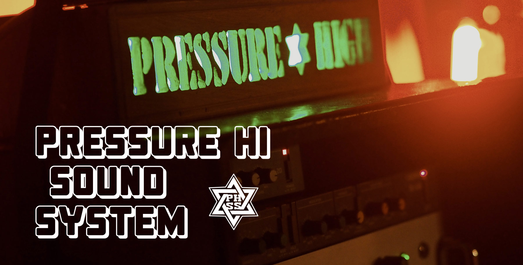 Pressure High Soundsystem