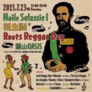 -Haile Selassie I 祝生誕 Roots Reggae Day-